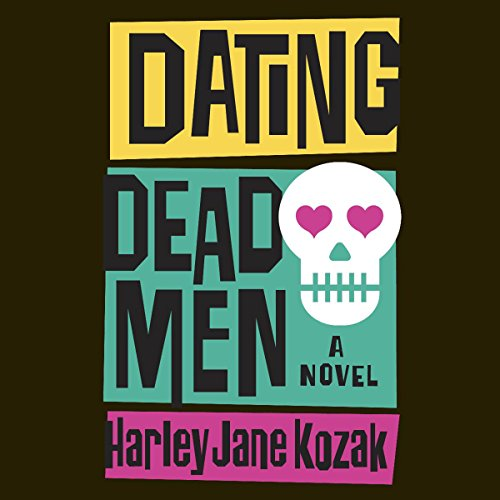 Dating Dead Men audiobook cover art