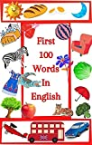 First 100 Words In English: 100 Useful Words , Boy's Version (English Edition)