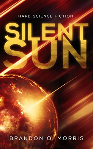 Silent Sun: Hard Science Fiction (Solar System Series Book 2) (English Edition)