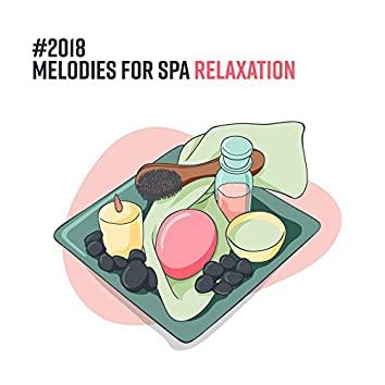 #2018 Melodies for Spa Relaxation