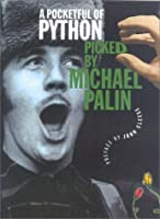 A Pocketful of Python: Picked by Michael Palin