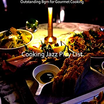 Outstanding Bgm for Gourmet Cooking