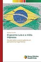 O governo Lula e a mídia impressa