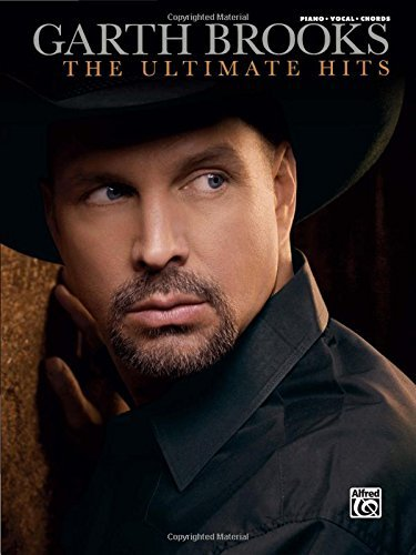 The Garth Brooks -- The Ultimate Hits: Piano/Vocal/Chords by Garth Brooks(2008-01-01)