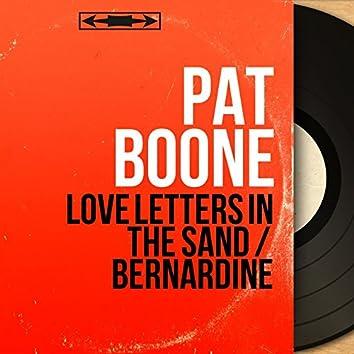 Love Letters in the Sand / Bernardine (Mono Version)