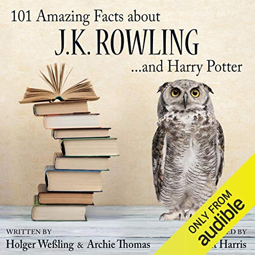 101 Amazing Facts About J.K. Rowling...and Harry Potter audiobook cover art