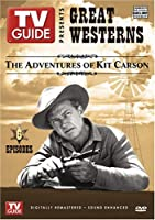 TV Guide: Great Westerns: The Adventures of Kit Carson