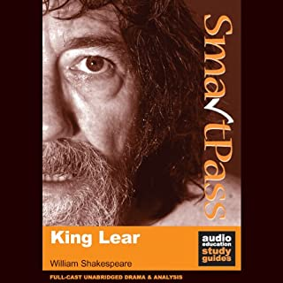 SmartPass Plus Audio Education Study Guide to King Lear (Unabridged, Dramatised, Commentary Options) audiobook cover art