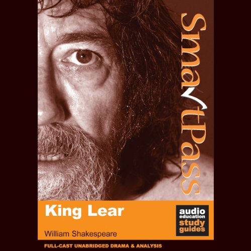 SmartPass Plus Audio Education Study Guide to King Lear (Unabridged, Dramatised, Commentary Options) Titelbild
