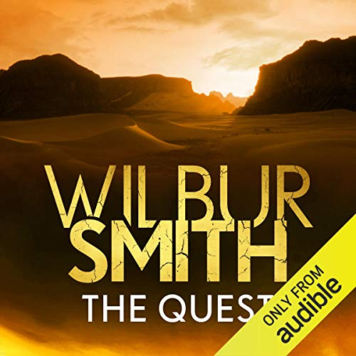The Quest     Ancient Egypt, Book 4              By:                                                                                                                                 Wilbur Smith                               Narrated by:                                                                                                                                 Mark Meadows                      Length: 26 hrs and 13 mins     14 ratings     Overall 4.4