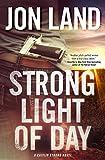 Strong Light of Day: A Caitlin Strong Novel (Caitlin Strong Novels Book 7)