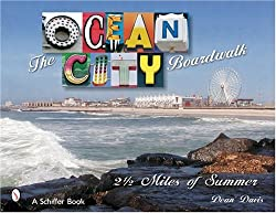 The Ocean City Boardwalk 2 1/2 Miles of Summer | Ocean City MD Non-Fiction Books