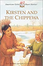 Kirsten and the Chippewa (American Girls Short Stories)