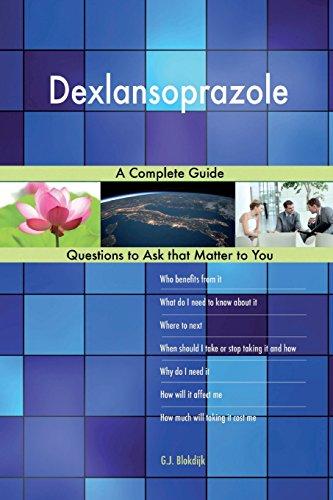 Dexlansoprazole; A Complete Guide