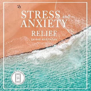 Stress and Anxiety Relief: Guided Meditation cover art