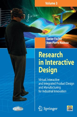Research in Interactive Design (Vol. 3): Virtual, Interactive and Integrated Product Design and Manufacturing for Industrial Innovation