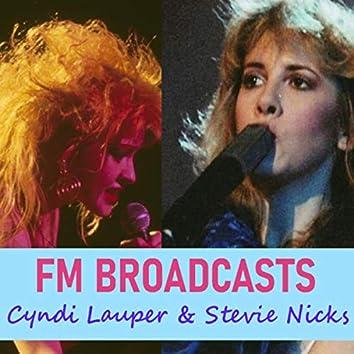 FM Broadcasts Cyndi Lauper & Stevie Nicks