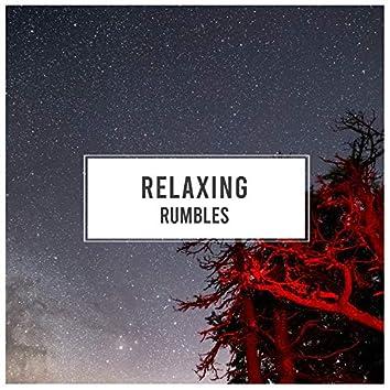 Relaxing Rumbles