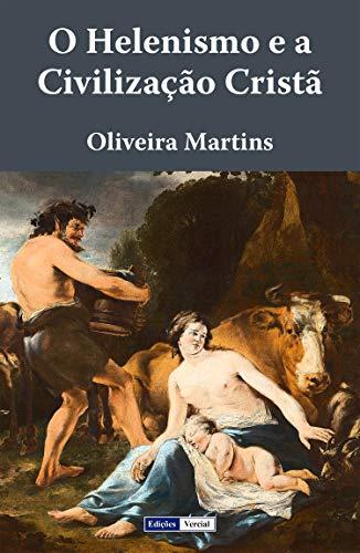 O Helenismo e a Civilização Cristã
