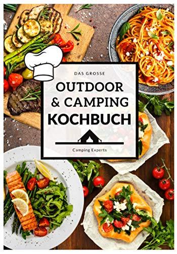 Das große Outdoor & Camping Kochbuch:...