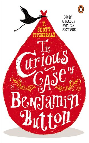 The Curious Case of Benjamin Button: And Two Other Stories (Penguin Modern Classics) (English Edition)