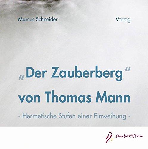 Der Zauberberg von Thomas Mann, 2 Audio-CDs