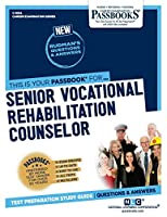 Senior Vocational Rehabilitation Counselor