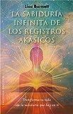 Sabiduría Infinita De Los Registros Akásicos (NUEVA CONSCIENCIA)