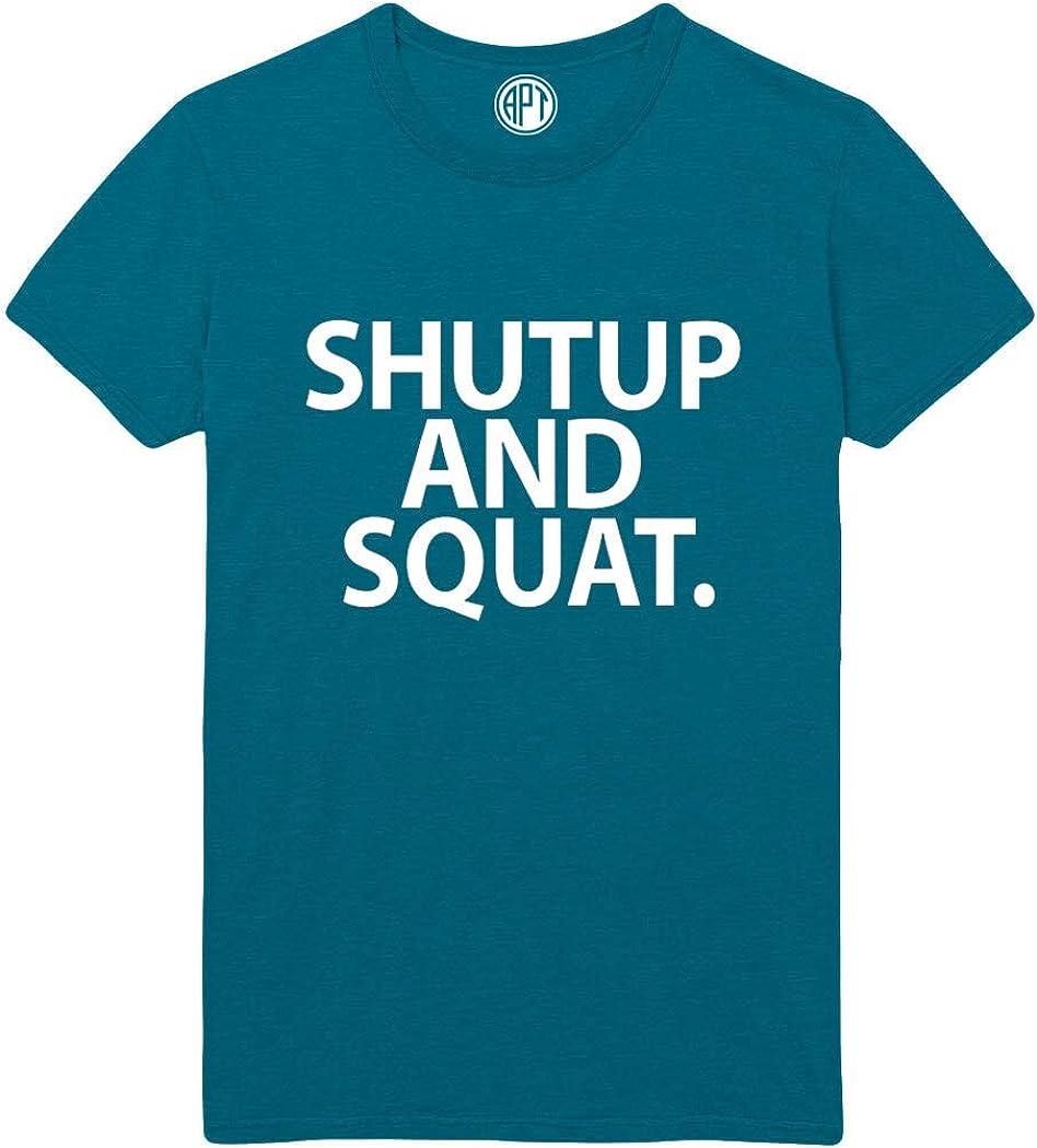 ShutUp and Squat Printed T-Shirt