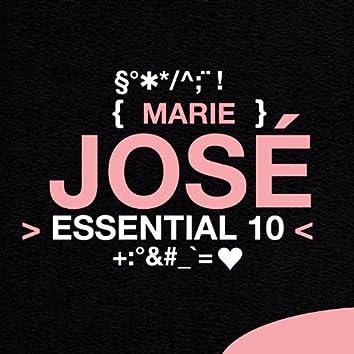 Marie José: Essential 10