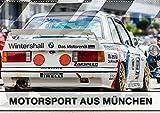 Motorsport aus München (Wandkalender 2022 DIN A2 quer)