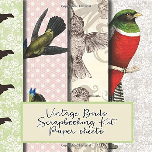 Vintage birds scrapbooking kit paper sheets: Scrapbooking kit in a book for creating your own sketchbooks - Emphera elements for decoupage, ... scrap book albums (Scrap book kits paper)