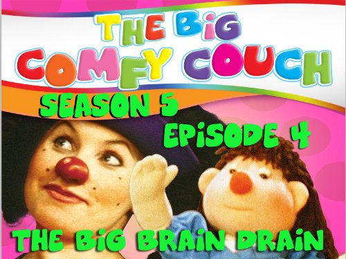 The Big Comfy Couch - Season 5 Episode 4 - The Big Brain Drain