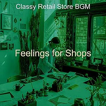 Feelings for Shops