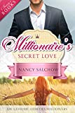 Millionaire's Secret Love: Die geheime Liebe des Millionärs (Kurzroman)