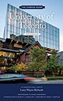University of Toronto: An Architectural Tour (The Campus Guide) 2nd Edition