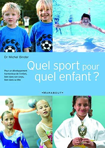 Quel sport pour quel enfant PDF Books