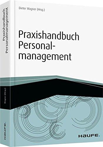 Praxishandbuch Personalmanagement (Haufe Fachbuch)