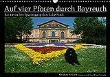 Auf vier Pfoten durch Bayreuth (Wandkalender 2020 DIN A3 quer): Ein tierischer Spaziergang durch die Stadt (Monatskalender, 14 Seiten ) (CALVENDO Tiere)