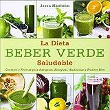 Beber verde. Smoothies alcalinos para adelgazar, energizar, alcalinizar y sentirse bien (Gaia Ediciones)