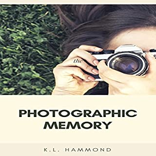 Photographic Memory                   By:                                                                                                                                 K. L. Hammond                               Narrated by:                                                                                                                                 Michael Hatak                      Length: 1 hr and 5 mins     19 ratings     Overall 4.6