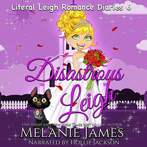 Disastrous Leigh Audiobook By Melanie James cover art