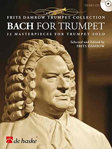 Bach for Trumpet: 22 Masterpieces for Trumpet Solo