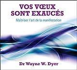 Vos voeux sont exaucés - Livre audio 3 CD