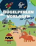 Bügelperlen Vorlagen für Jungs: Vorlagenbuch für Jungen mit Fahrzeugen, Dinos, Weltraum, Monster und noch viel mehr Motiven