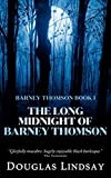 The Long Midnight of Barney Thomson (Barney Thomson Book 1) (English Edition)