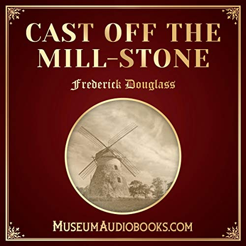 Cast off the Mill-Stone cover art