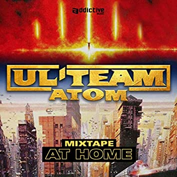 Ul'Team Atom Mixtape At Home