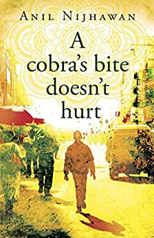 Book cover image for A Cobra's Bite Doesn't Hurt