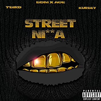 Street Nigga (feat. King Kurbey)